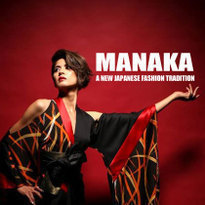 MANAKA: a New Japanese Fashion Tradition