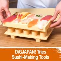 DiGJAPAN! Tries Sushi-Making Tools