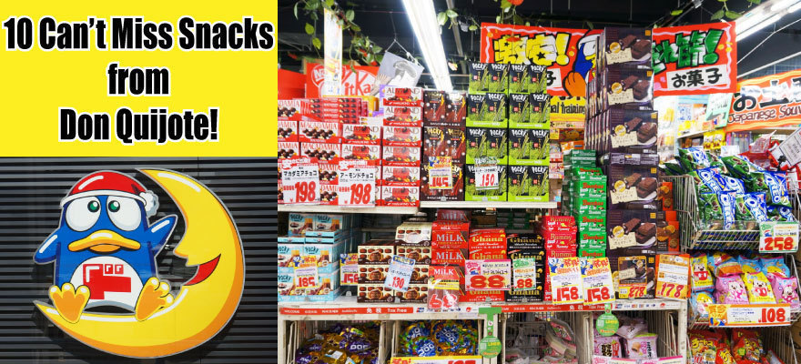 10 Can't Miss Snacks from Don Quijote!
