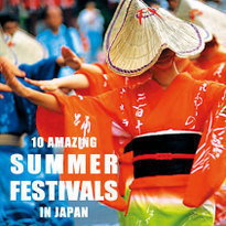 10 Amazing Summer Festivals in Japan