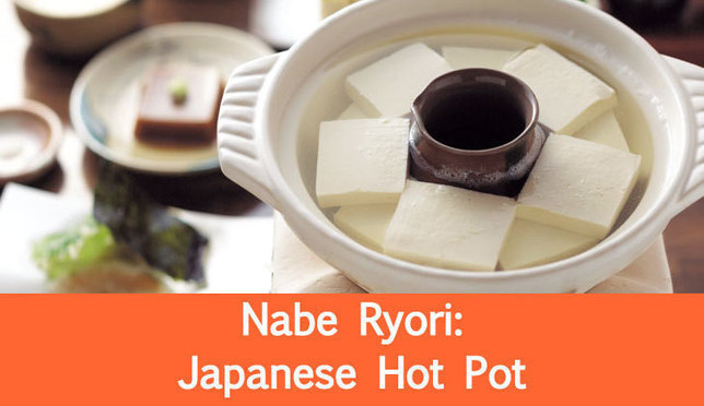 Nabe-ryori: an Introduction to Japanese Hot Pots