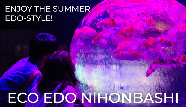 Enjoy the Summer Edo-Style at ECO EDO Nihonbashi