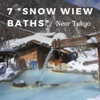 "Yukimi-Buro: Seven Breathtaking ""Snow View Baths"" near Tokyo"