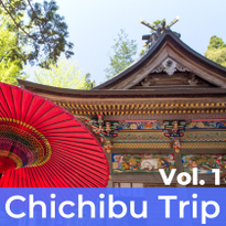 Chichibu Trip Vol. 1 - Enjoying Food, Nature and Water in Nagatoro