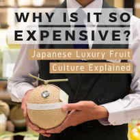Japanese Luxury Fruit Culture Explained