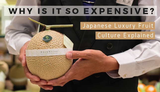 Why Is It so Expensive? Japanese Luxury Fruit Culture Explained