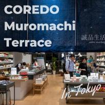 Japanese Tradition Meets International Trends: COREDO Muromachi Terrace in Tokyo