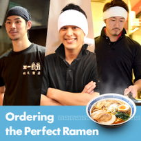 Ordering the Perfect Ramen: The Basics